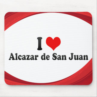 I Love Alcazar de San Juan, Spain Mouse Pad