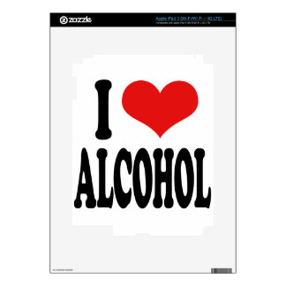 I Love Alcohol Decal For iPad 3