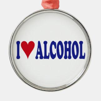 I Love Alcohol Metal Ornament