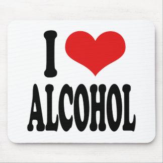I Love Alcohol Mouse Pad