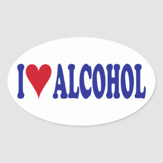 I Love Alcohol Oval Sticker