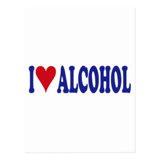 I Love Alcohol Postcard