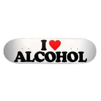 I LOVE ALCOHOL SKATEBOARD DECK