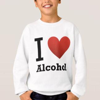 I Love Alcohol Sweatshirt