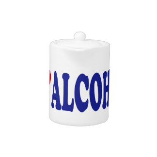 I Love Alcohol Teapot