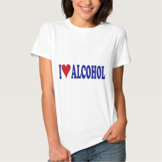 I Love Alcohol Tee Shirt