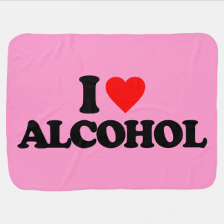 I LOVE ALCOHOL BABY BLANKETS