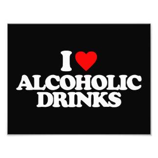 I LOVE ALCOHOLIC DRINKS PHOTO PRINT