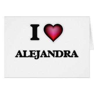 I Love Alejandra Card