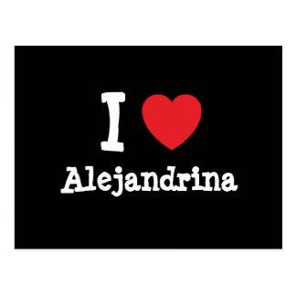 I love Alejandrina heart T-Shirt Postcard