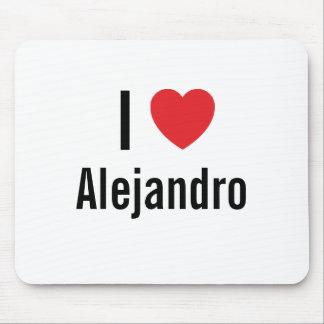 I love Alejandro Mouse Pad