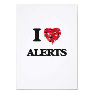 I Love Alerts 5x7 Paper Invitation Card