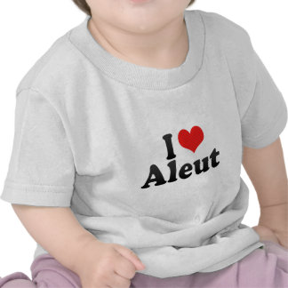 I Love Aleut T Shirt