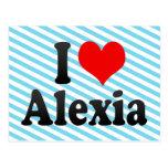 I love Alexia Post Cards