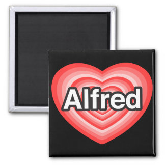 I love Alfred. I love you Alfred. Heart 2 Inch Square Magnet