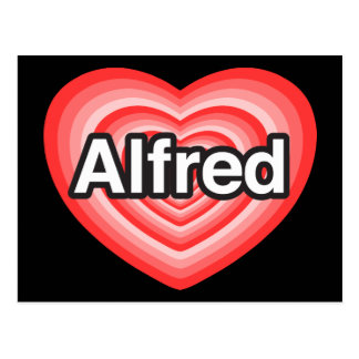 I love Alfred. I love you Alfred. Heart Postcard
