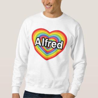 I love Alfred, rainbow heart Sweatshirt