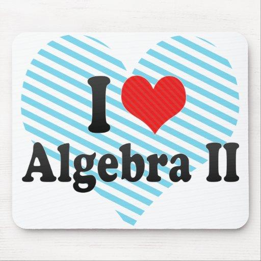 I Love Algebra II Mousepad