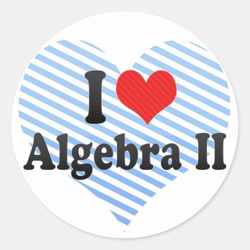I Love Algebra II Stickers