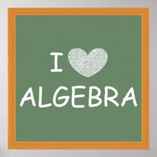 I Love Algebra Poster