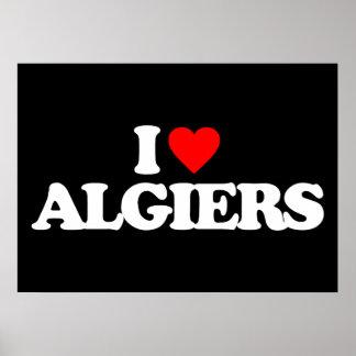 I LOVE ALGIERS POSTER