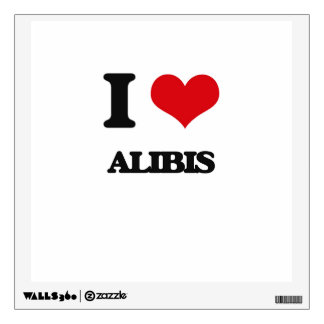I Love Alibis Wall Skin