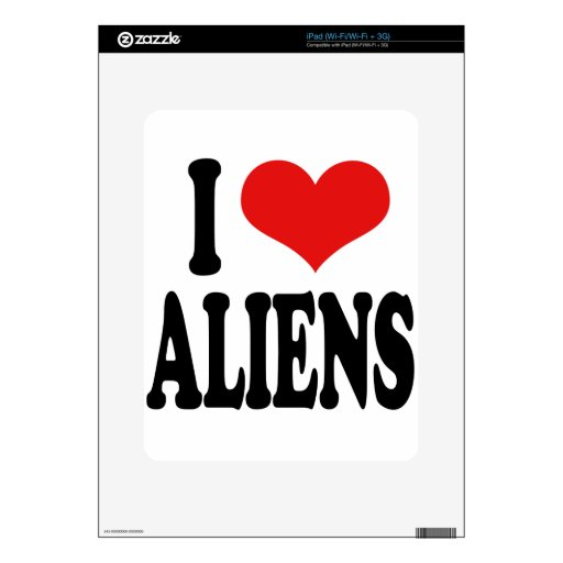 I Love Aliens Decal For iPad