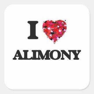I Love Alimony Square Sticker