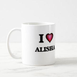 I Love Alisha Coffee Mug
