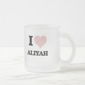 I love Aliyah (heart made from words) design 10 Oz Frosted Glass Coffee Mug