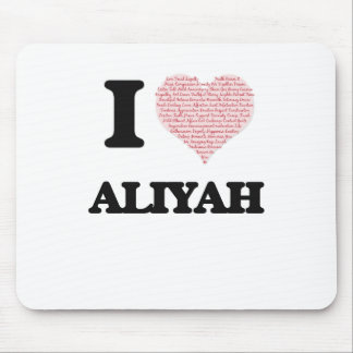 I love Aliyah (heart made from words) design Mouse Pad