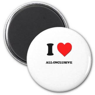I Love All-Inclusive Refrigerator Magnet