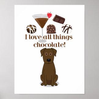 I love all things chocolate! Chocolate Humor Print