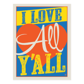 I Love All Y'all Postcard