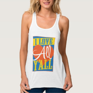 I Love All Y'all Tank Top