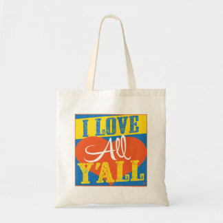 I Love All Y'all Tote Bag