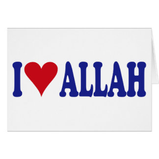 I Love Allah Greeting Card