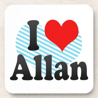 I love Allan Beverage Coasters