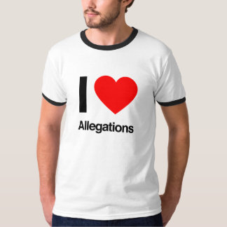 i love allegations tee shirt