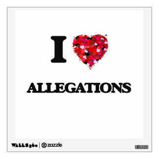 I Love Allegations Wall Skins