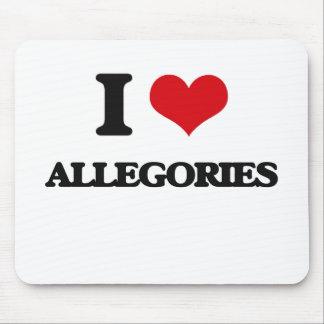 I Love Allegories Mouse Pad
