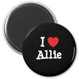 I love Allie heart T-Shirt 2 Inch Round Magnet