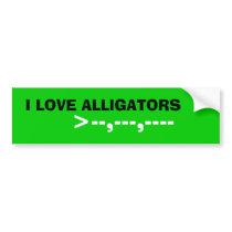 I LOVE ALLIGATORS, >--,---,----- BUMPER STICKER