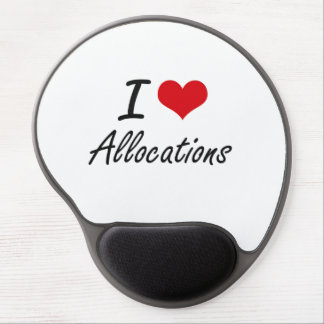 I Love Allocations Artistic Design Gel Mouse Pad