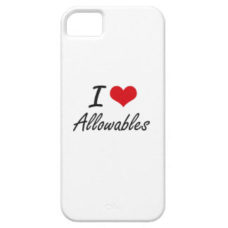 I Love Allowables Artistic Design iPhone 5 Covers