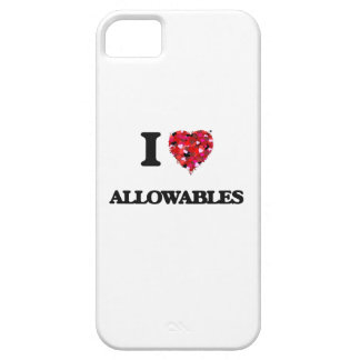 I Love Allowables iPhone 5 Cases