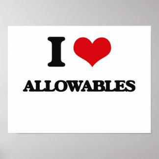 I Love Allowables Poster