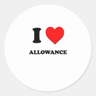 I Love Allowance Stickers