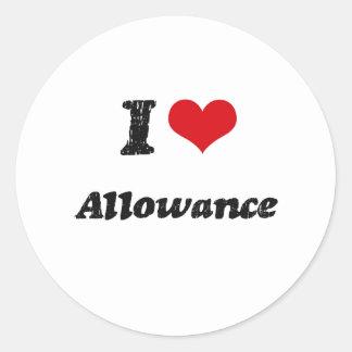 I Love Allowance Round Stickers