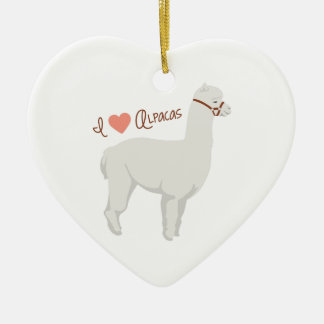 I Love Alpacas Ceramic Ornament